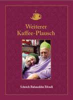 """Scheich Bahauddin """"Weitere Kaffee-Plausch"""""""