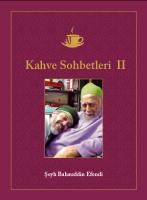 "Seyh Bahauddin ""Kahve Sohbetleri II"""