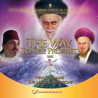 "CD: Naqshi Band ""Way to the Prophet"""