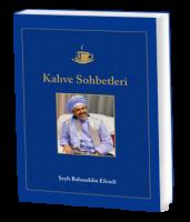"""Sheikh Bahauddin """"Kahve Sohbetleri"""""""