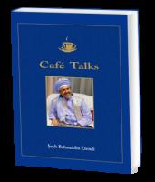 """Sheikh Bahauddin """"Café Talk"""""""