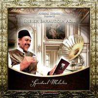 """Sheikh Bahauddin """"Spiritual Melodies"""""""